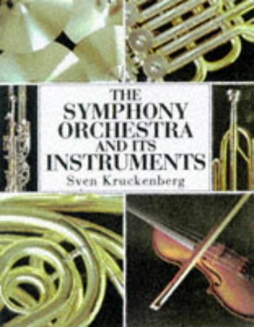 9781855019096: The Symphony Orchestra and its Instruments