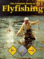 Complete Book of Fly Fishing: Cederberg, Goran