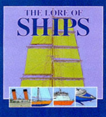 The Lore of Ships: Various,