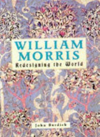 9781855019430: William Morris : Redesigning the World
