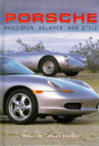 9781855019492: Porsche Precision, Balance and Style (Modern Cars)