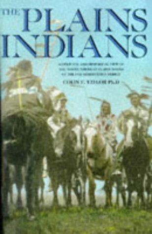 Plains Indians: Taylor, Colin F