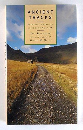 9781855019829: Ancient Tracks : Walking Through Historic Britain