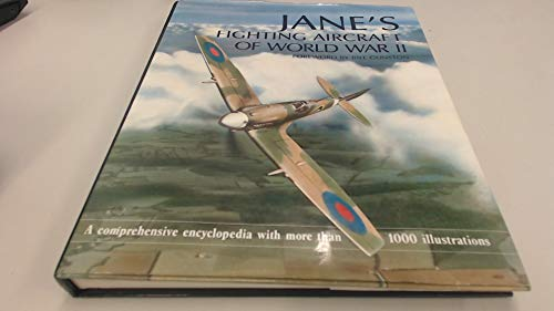 9781855019966: Jane's Fighting Aircraft of World War II