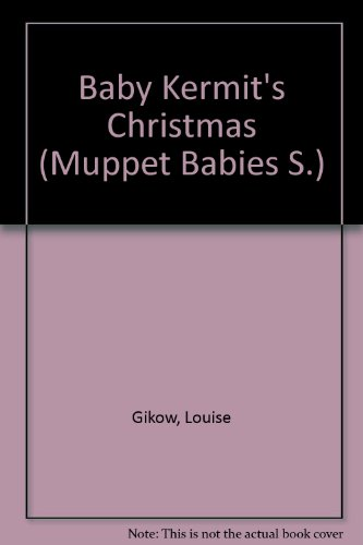 9781855030497: Baby Kermit's Christmas (Muppet Babies)