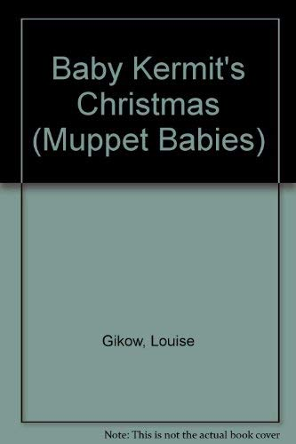 9781855030503: Baby Kermit's Christmas (Muppet Babies)