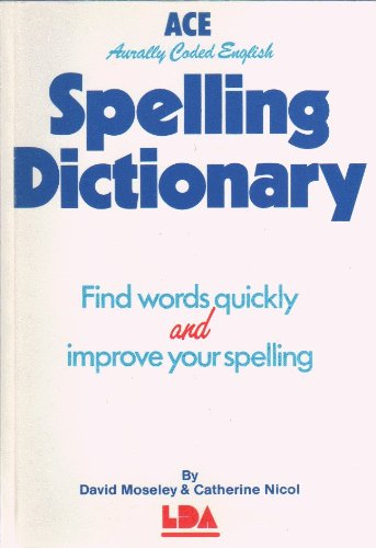 9781855031067: A. C. E. Spelling Dictionary