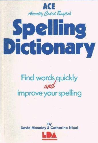 9781855031067: A. C. E. Spelling Dictionary