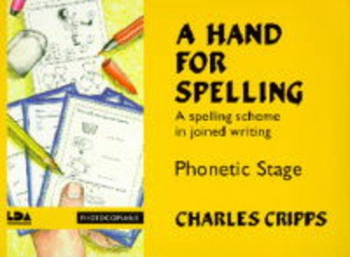 9781855032651: A Hand for Spelling: A Spelling Scheme in Joined Writing
