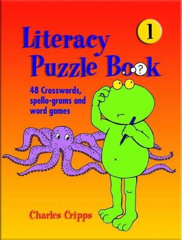 9781855033405: Literacy Puzzle Books: Bk. 1: 96 Crosswords, Spello-grams and Word Puzzles