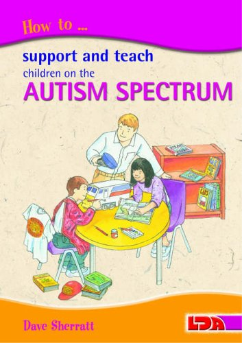 9781855033900: How to Support and Teach Children on the Autism Spectrum