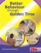 9781855033948: Better Behaviour Through Golden Time
