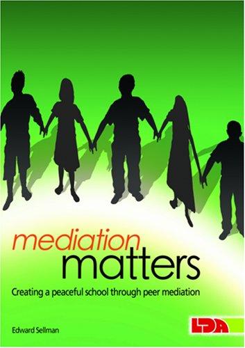 9781855034723: Mediation Matters: Creating a Peaceful School Through Peer Mediation