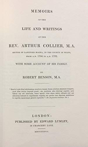 MEMOIRS OF THE LIFE AND WRITINGS OF THE REV.ARTHUR COLLIER