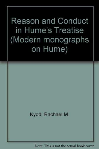 Reason and Conduct in Hume's Treatise : Kydd, Rachael M.