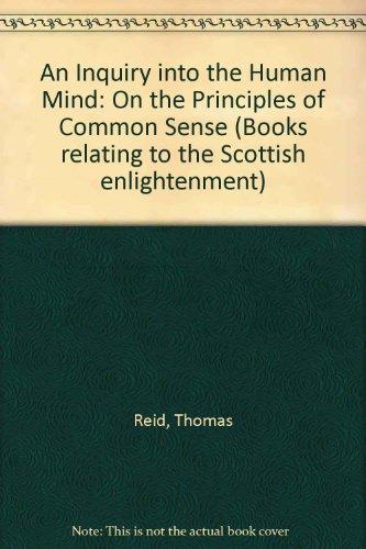 Inquiry Into The Human Mind: Reid, Thomas