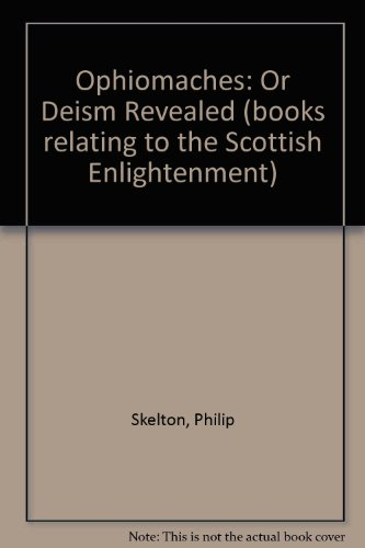 9781855060838: Ophiomaches: Or Deism Revealed