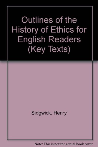 9781855062207: Outlines of the History of Ethics, 1886 (Key Texts)