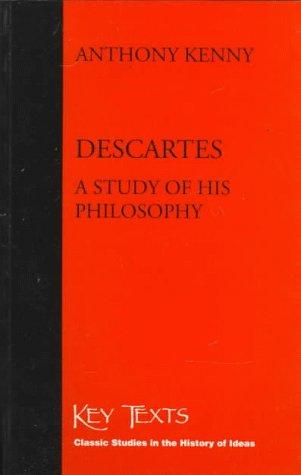 9781855062368: Descartes A Study Of His Philosophy (Key Texts)