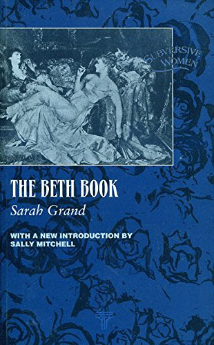The Beth Book : 1897 Edition: Sarah Grand