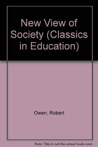 9781855063006: New View of Society (Classics in Education)
