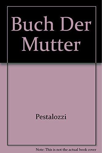 Buch Der Mutter: Pestalozzi