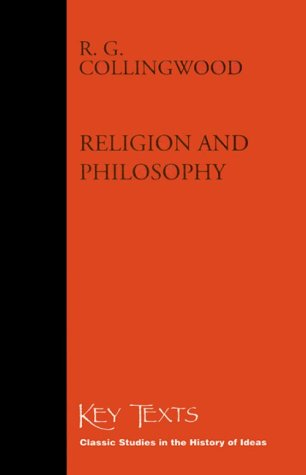 Religion and Philosophy: 1916 (Key Texts) (9781855063174) by R. G. Collingwood