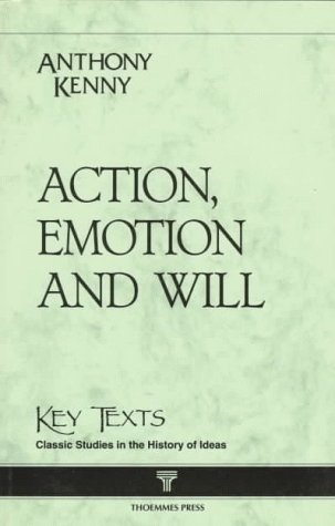 9781855063198: Action, Emotion, and Will (Key Texts)