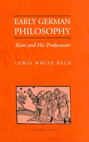 9781855064485: Early German Philosophy: Kant and His Predecessors