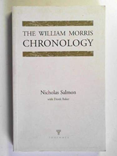 9781855065055: The William Morris Chronology