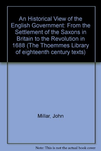 An Historical View of the English Government (Thoemmes Press - Thoemmes Library of Eighteenth-Cen...