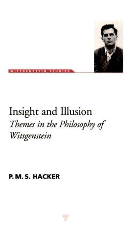 9781855065376: Insight and Illusion: Themes in the Philosophy of Wittgenstein (Wittgenstein Studies)