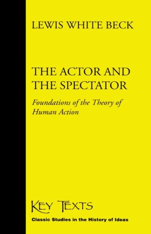 9781855065574: The Actor and the Spectator: Foundations of the Theory of Human Action (Key Texts)