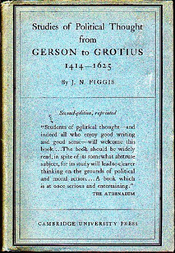 9781855065581: Studies of Political Thought: From Gerson to Grotius, 1414-1625 (Key Texts S.)