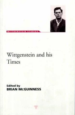 9781855065857: Wittgenstein & His Times, Wittgenstein Studies