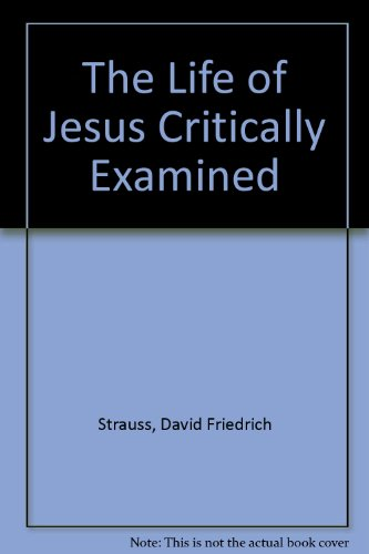9781855065871: The Life of Jesus Critically Examined