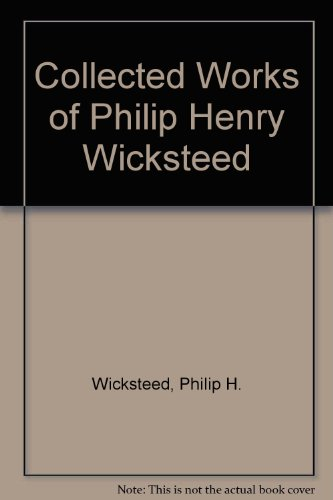 9781855066212: Collected Works of Philip Henry Wicksteed