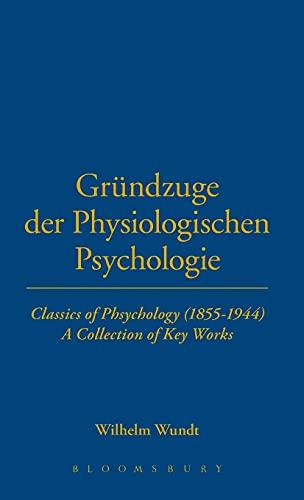 Grundzuge der physiologischen Psychologie (1874) (Thoemmes Press - Classics in Psychology) (Vol 10)...