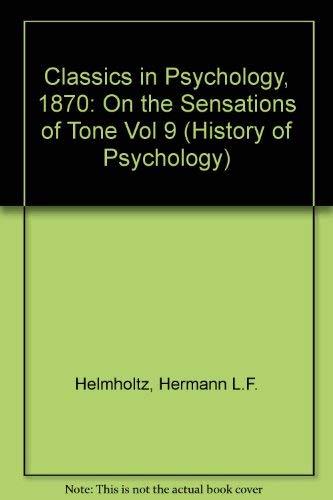 On the Sensations of Tone (1870; English: Helmholtz, Hermann von