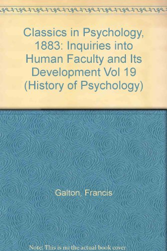 9781855066717: Inquiries into Human Faculty and Its Development (1883) (Thoemmes Press - Classics in Psychology) (Vol 19)