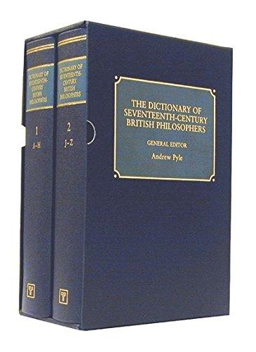 The Dictionary Of Seventeenth-Century British Philosophers