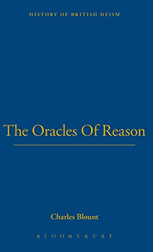 9781855067349: Oracles of Reason (Works in the History of British Deism)