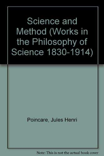 9781855067608: Science and Method: Works in the Philosophy of Science 1830-1914