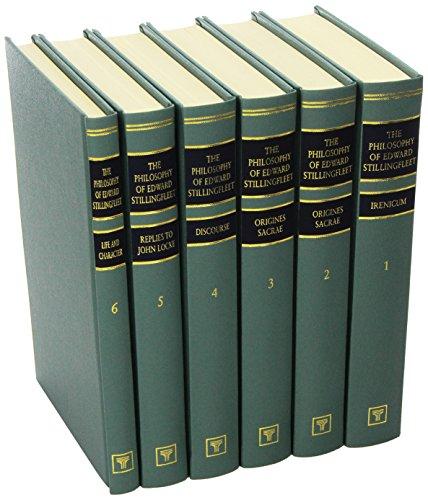 The Philosophy of Edward Stillingfleet: Including His Replies to John Locke (Philosophy & ...