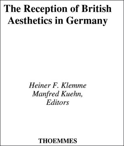 The Reception of British Aesthetics in Germany: Seven Significant Translations, 1745-1776. ( 7 vo...