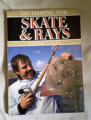 Go Fishing for Skate & Rays