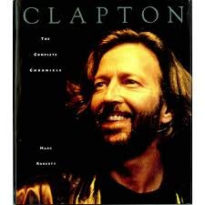 9781855100268: Clapton: The Complete Chronicle.