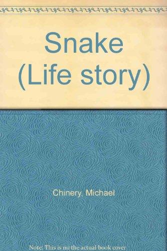 9781855110106: Snake (Life Story)