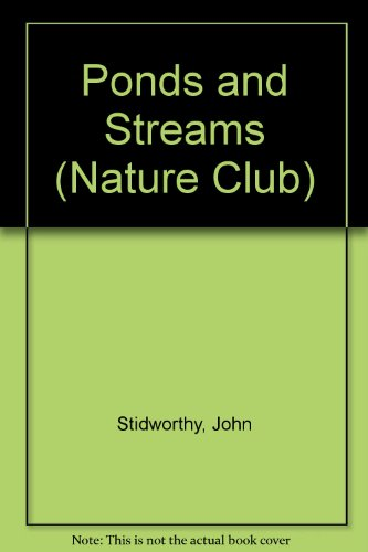 9781855110151: Ponds and Streams (Nature Club)