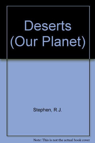 9781855110267: Deserts (Our Planet)